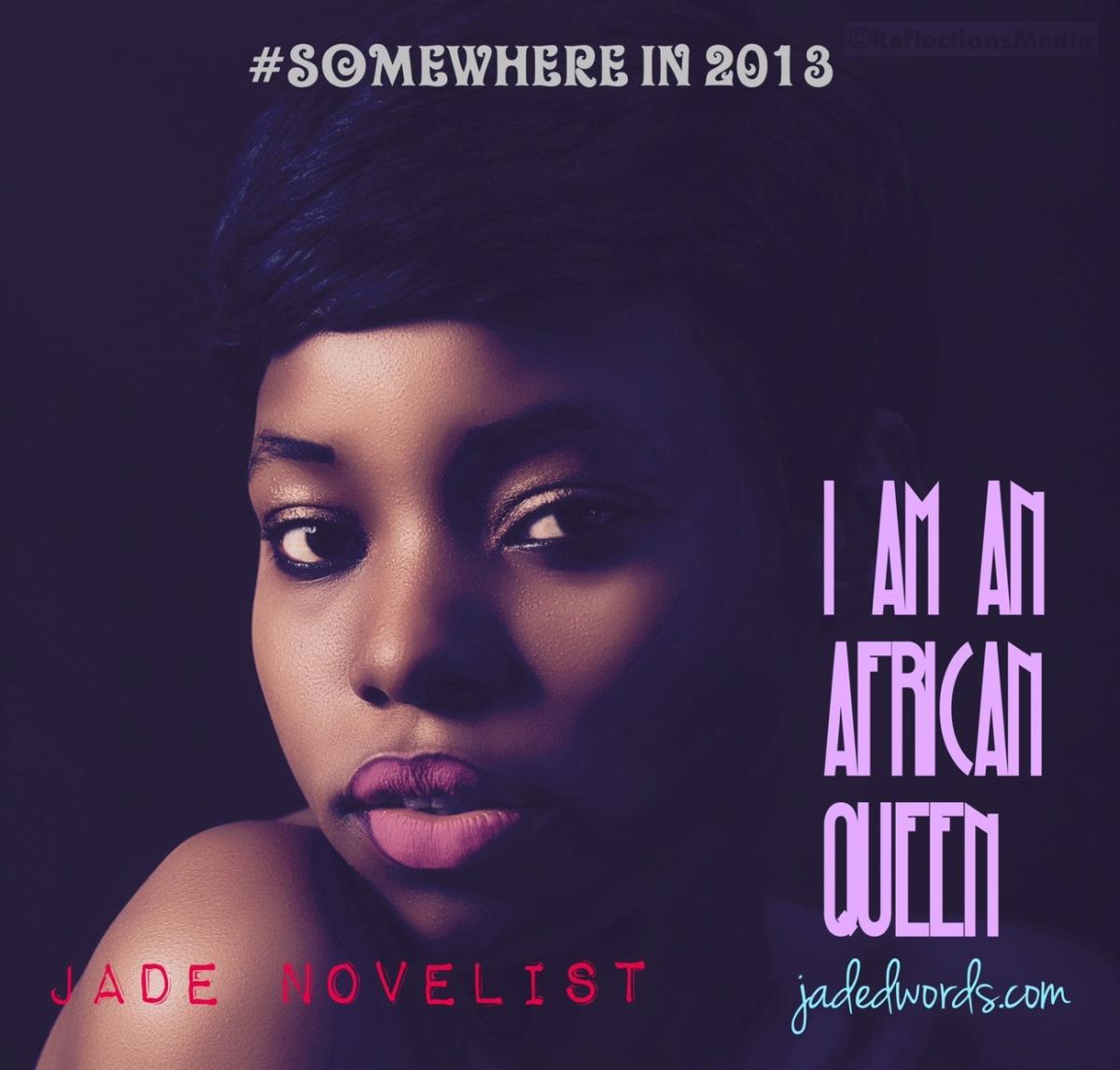 I Am An African Queen