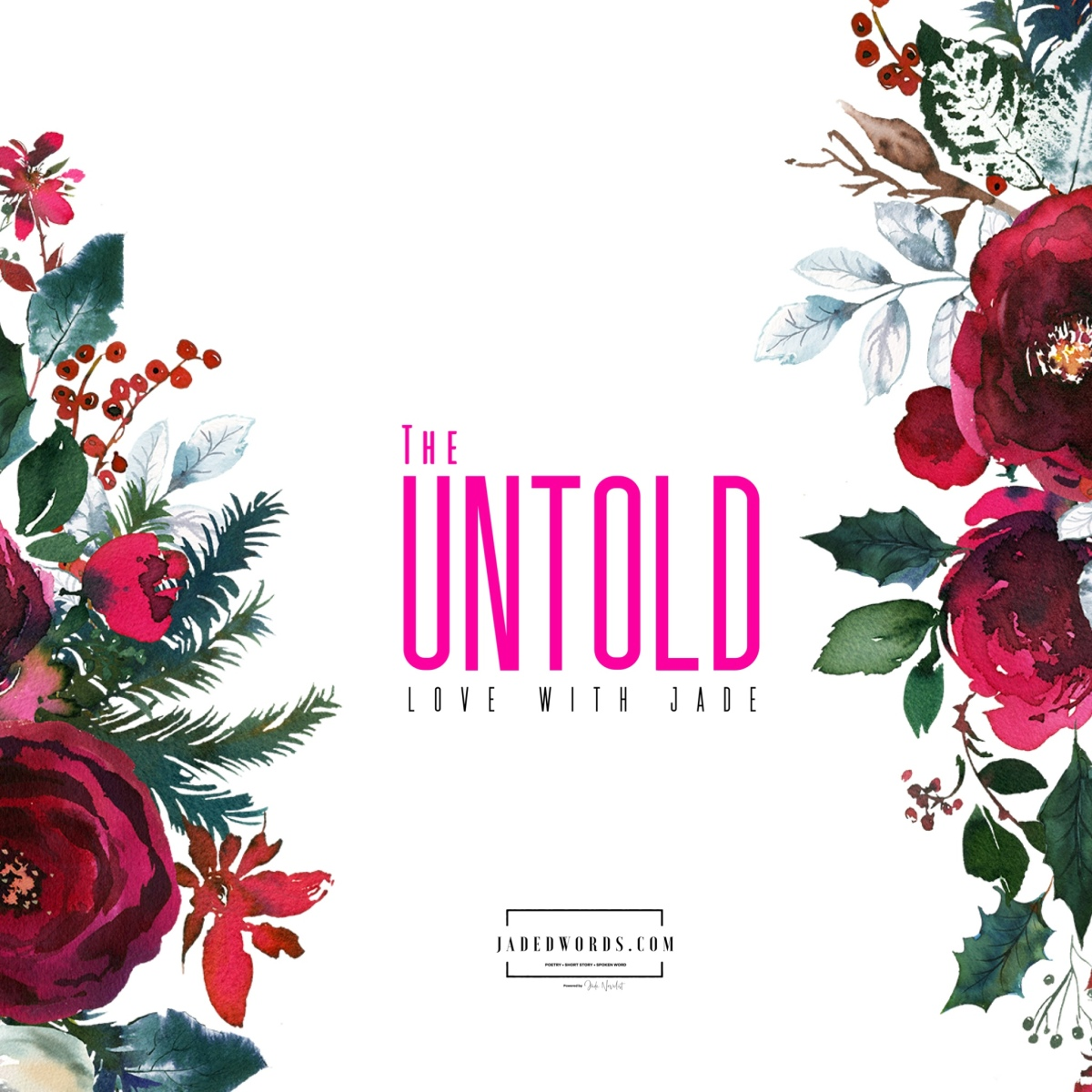 The Untold: Love With Jade